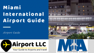 Miami International Airport Guide - AirportLLC Guide 2020.png